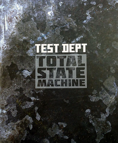 Test Department - Total State Machine