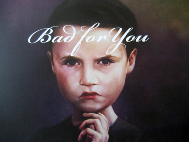 Bad for you cover